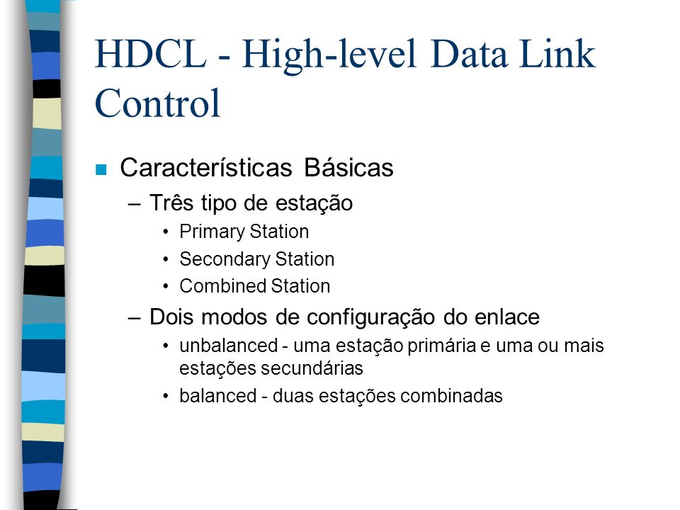 HDCL - High-level Data Link Control