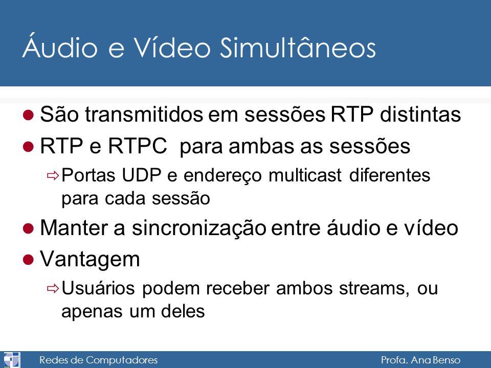 Áudio e Vídeo Simultâneos