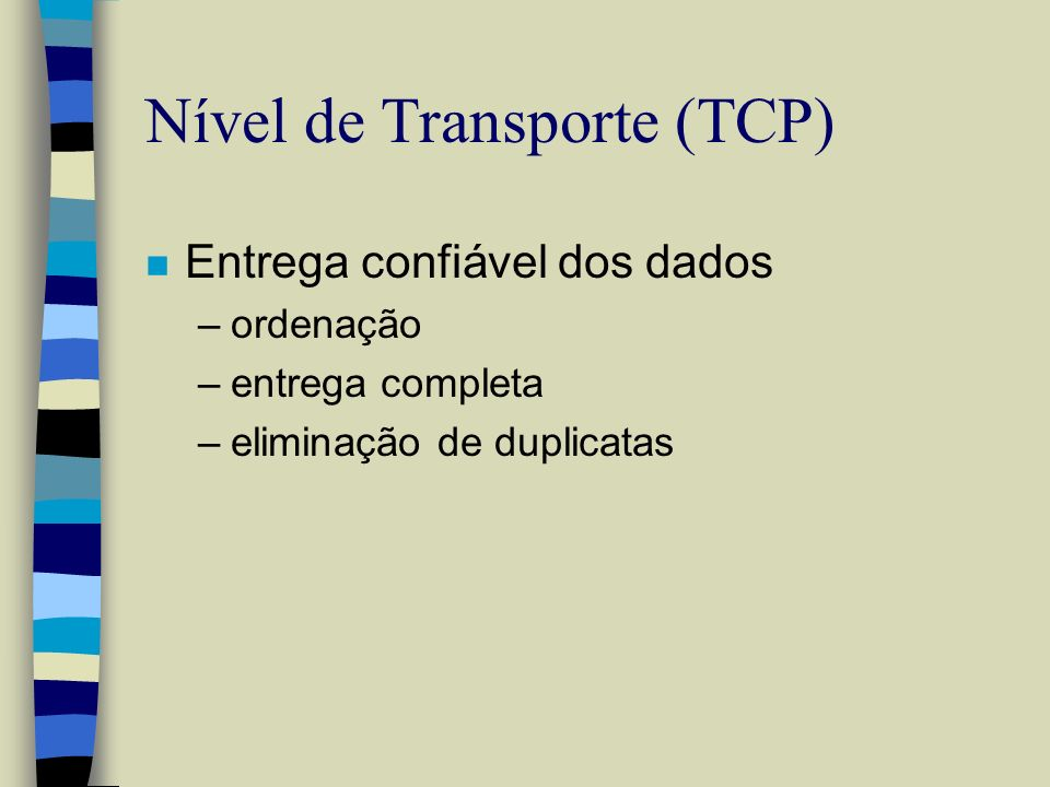 Nível de Transporte (TCP)