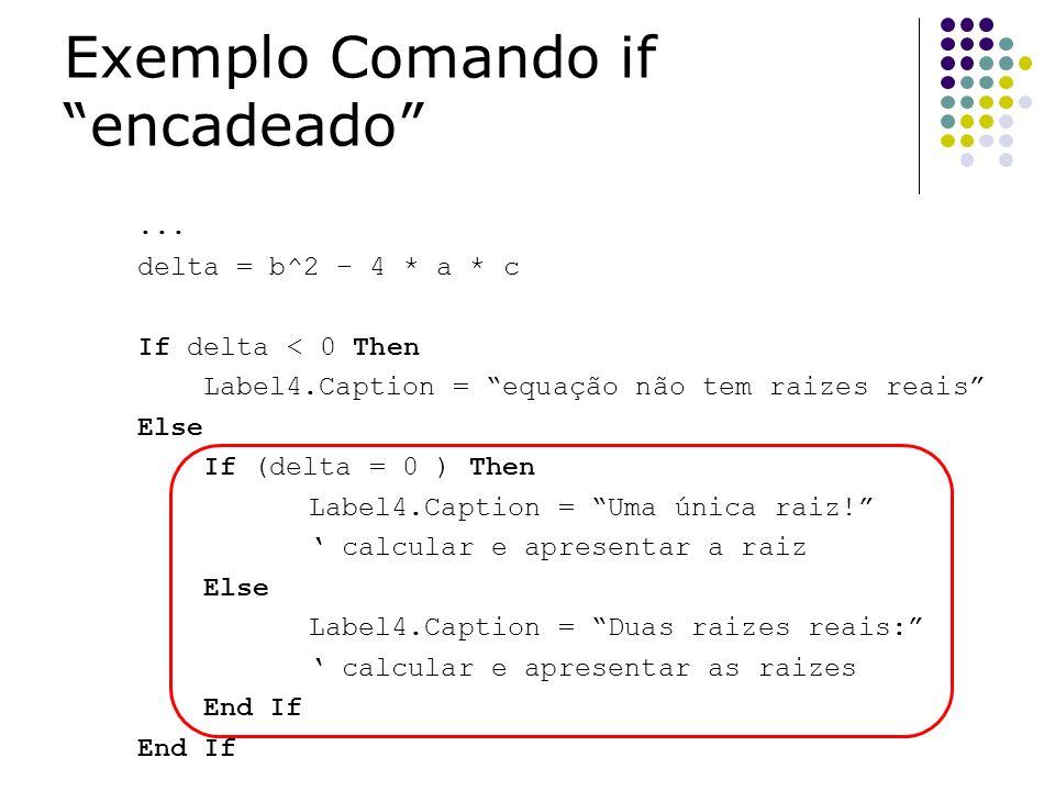 Exemplo Comando if encadeado