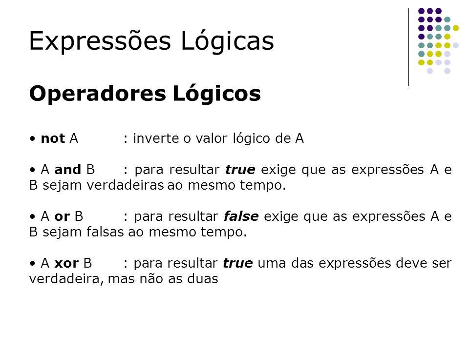 Expressões Lógicas Operadores Lógicos