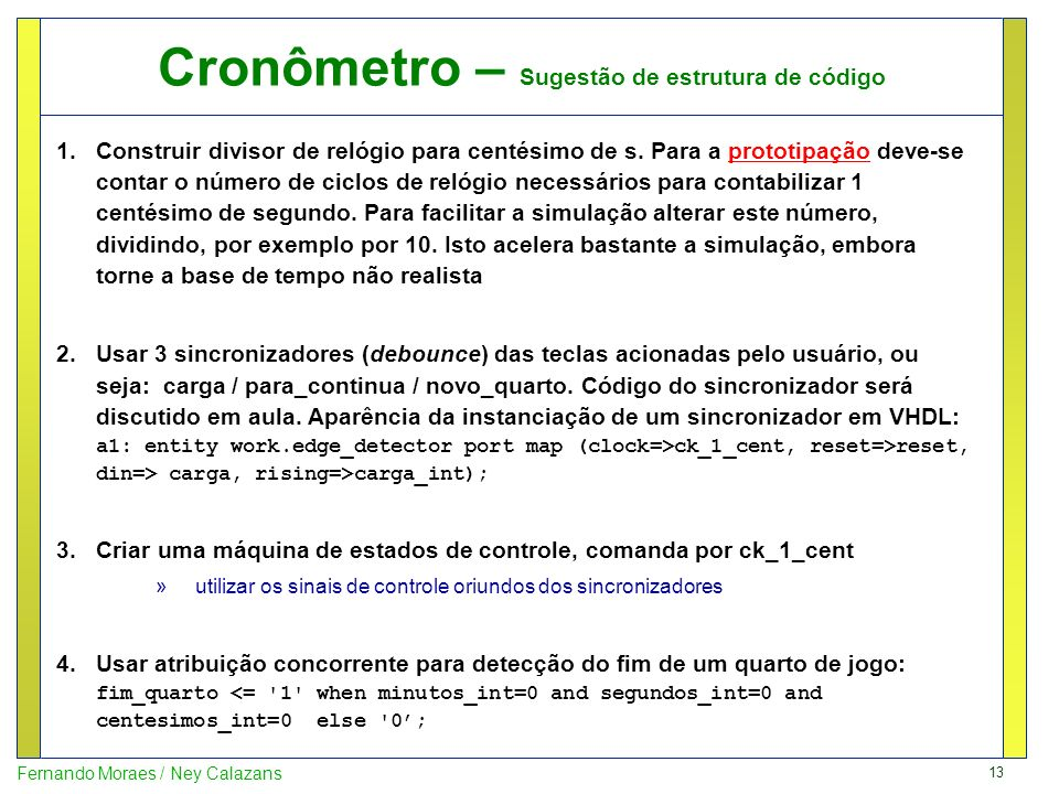 Cronômetro – Sugestão de estrutura de código