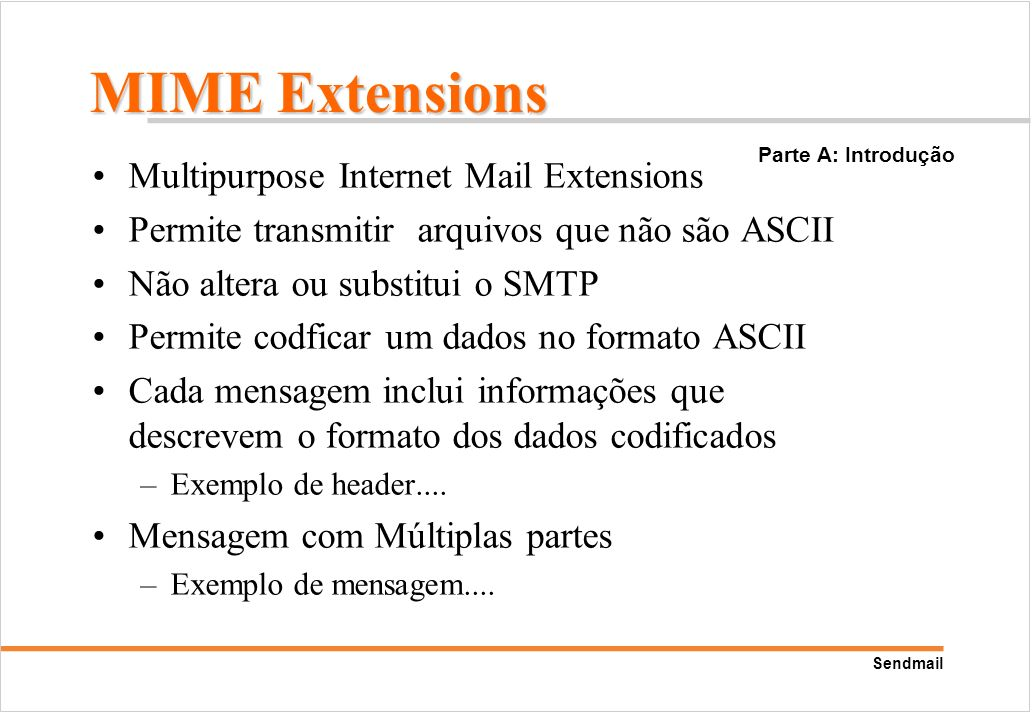 MIME Extensions Multipurpose Internet Mail Extensions