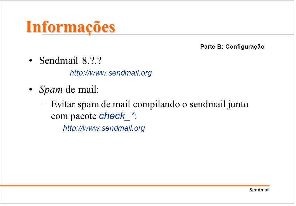 Informações Sendmail 8. . Spam de mail: