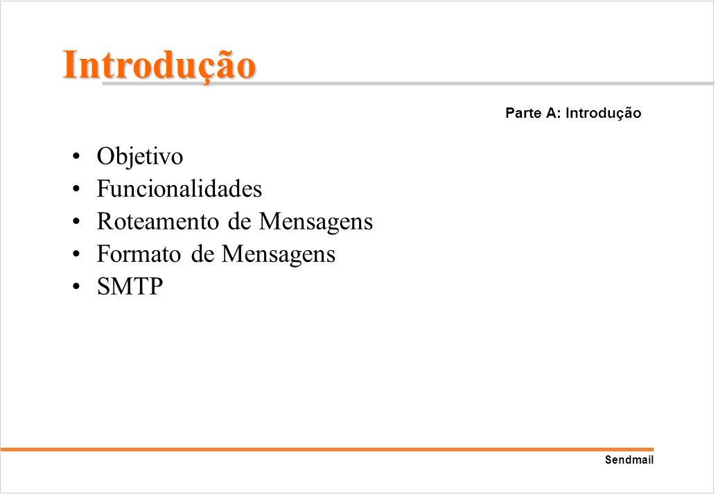 Introdução Objetivo Funcionalidades Roteamento de Mensagens