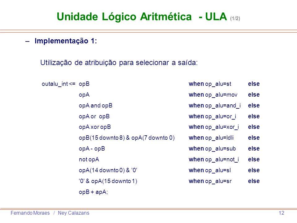 Unidade Lógico Aritmética - ULA (1/2)