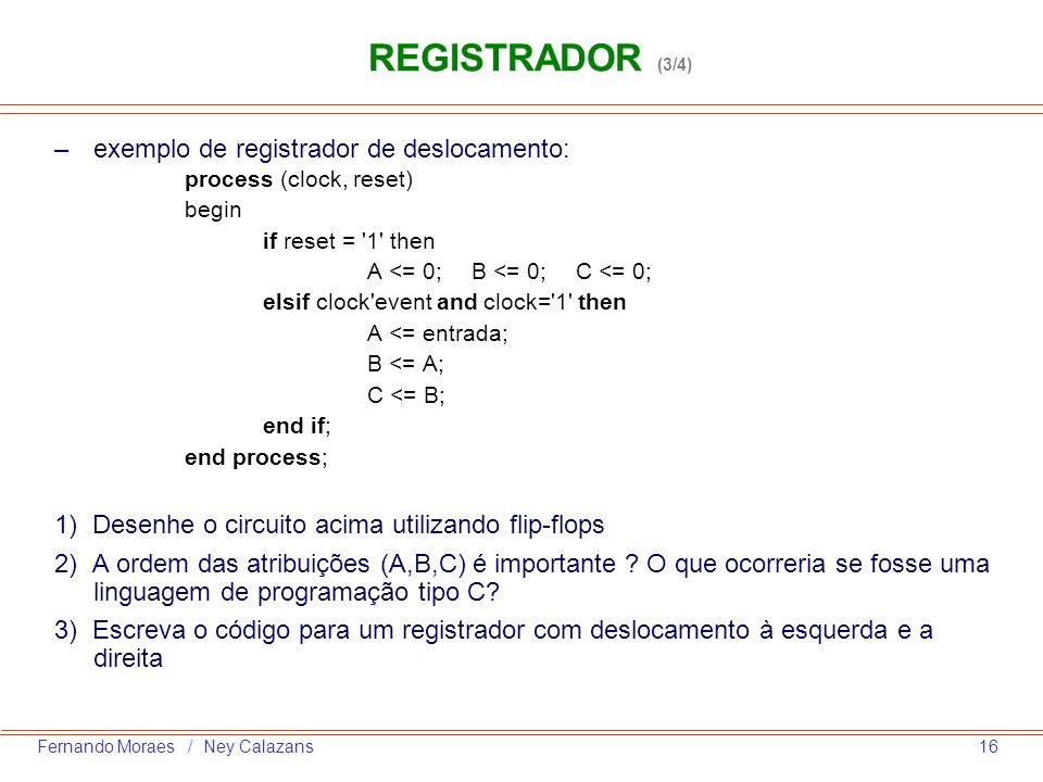 REGISTRADOR (3/4) exemplo de registrador de deslocamento: