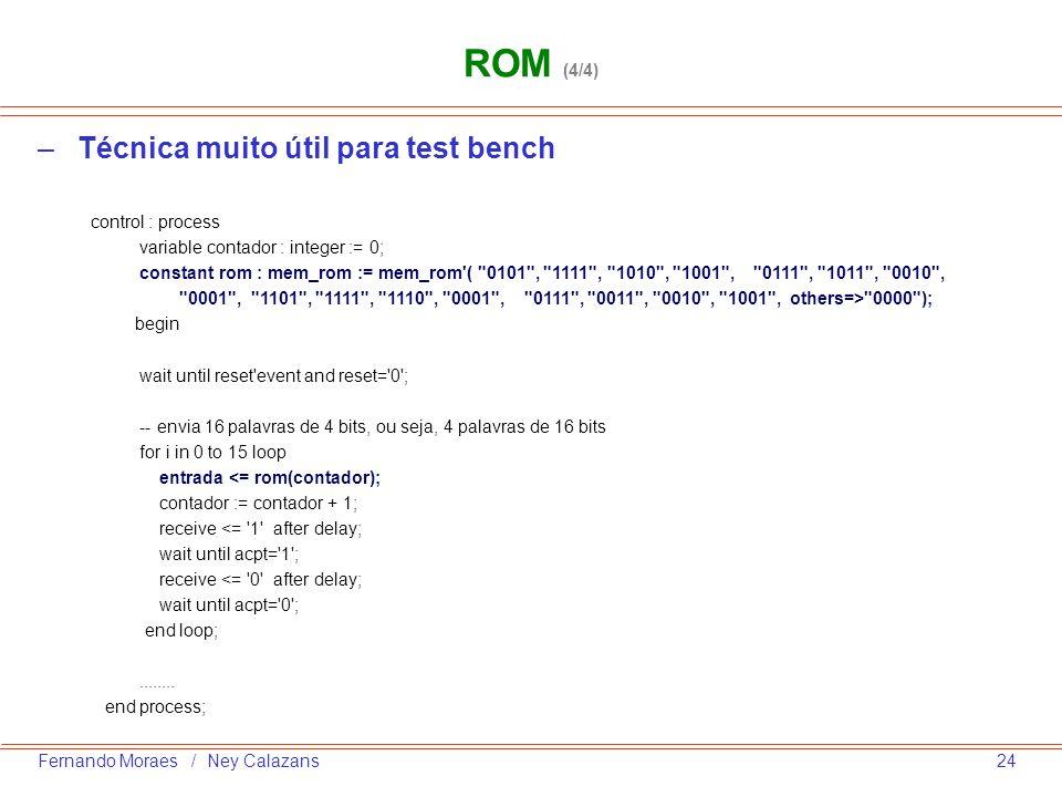 ROM (4/4) Técnica muito útil para test bench control : process
