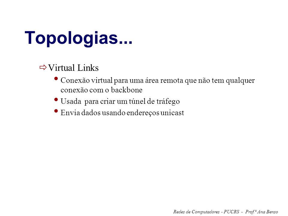 Topologias... Virtual Links