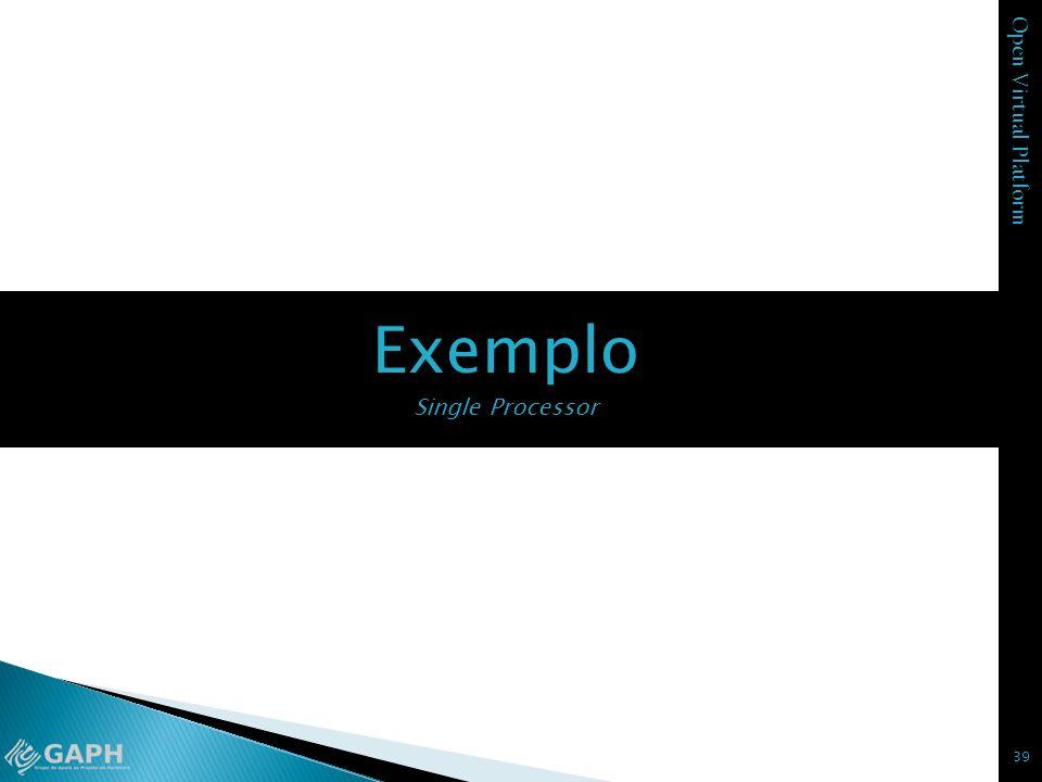 Exemplo Single Processor