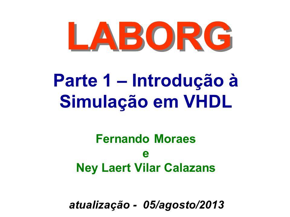Fernando Moraes e Ney Laert Vilar Calazans