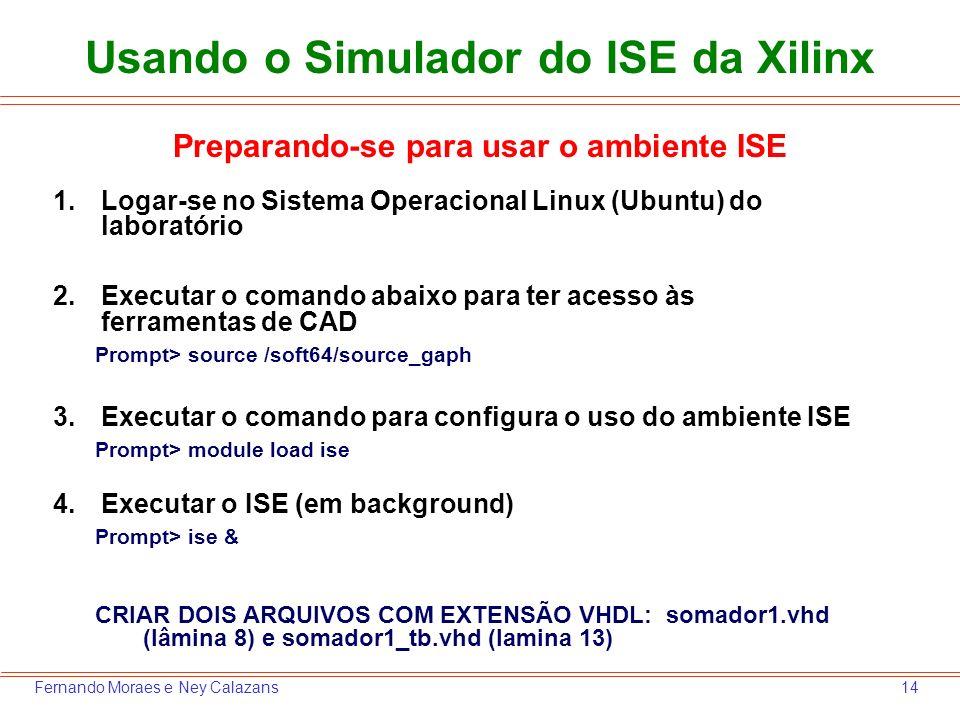 Usando o Simulador do ISE da Xilinx