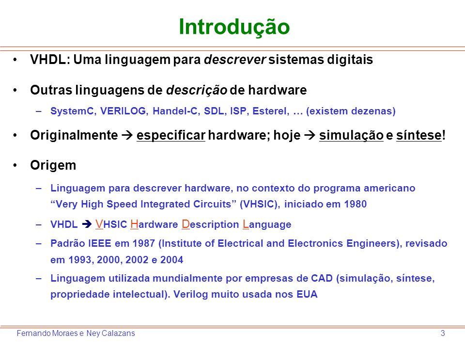 Introdução VHDL: Uma linguagem para descrever sistemas digitais