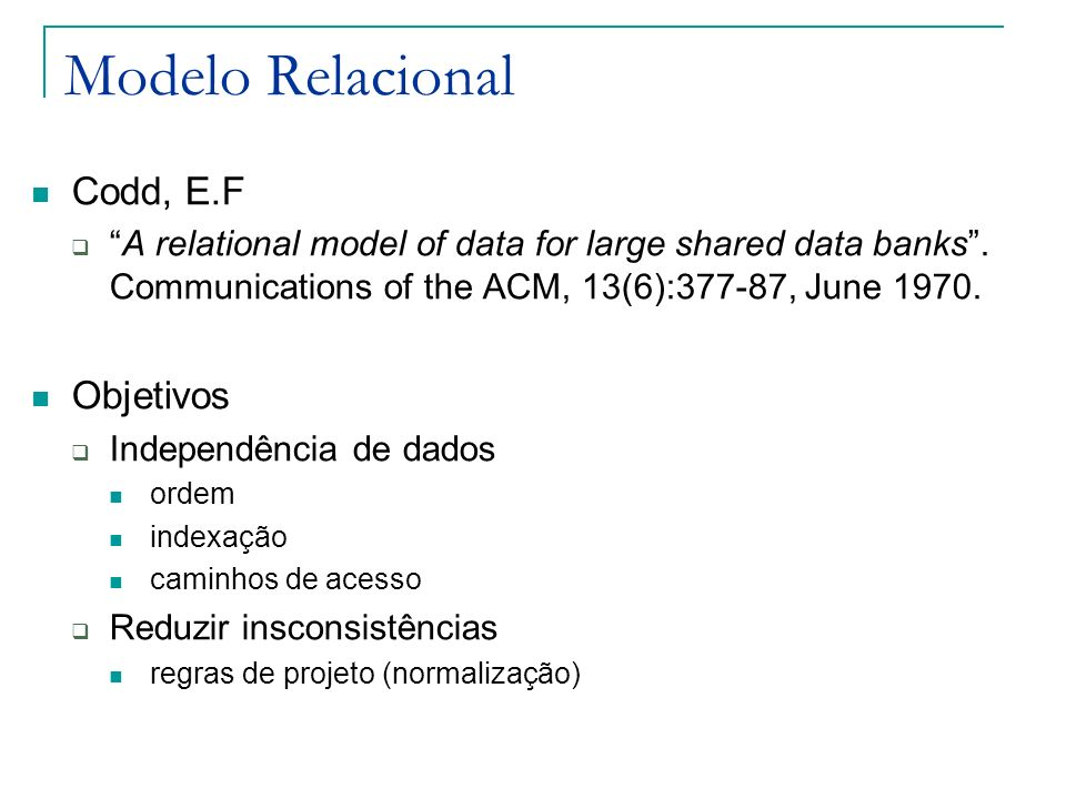 Modelo Relacional Codd, E.F Objetivos