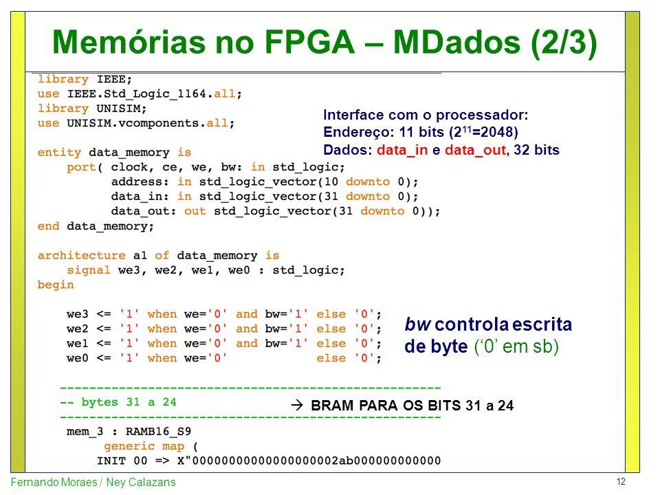 Memórias no FPGA – MDados (2/3)