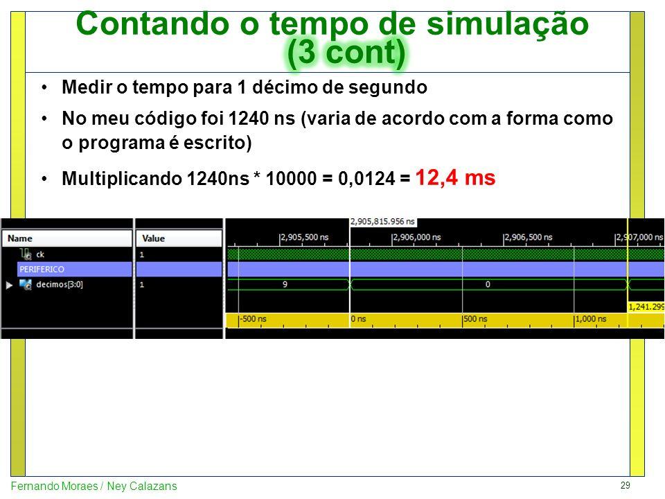 Contando o tempo de simulação (3 cont)