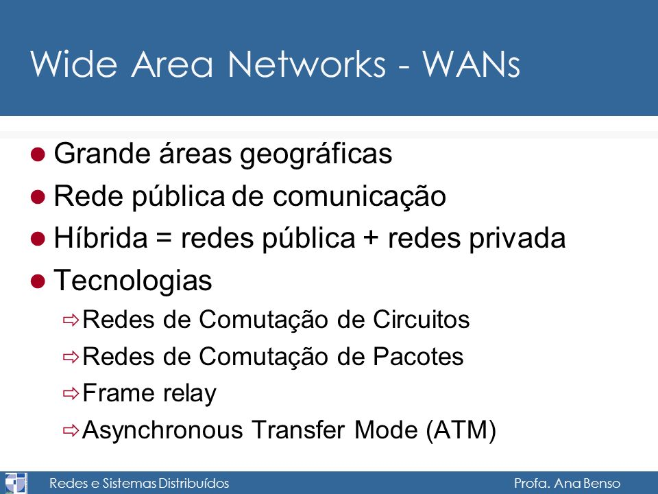 Wide Area Networks - WANs