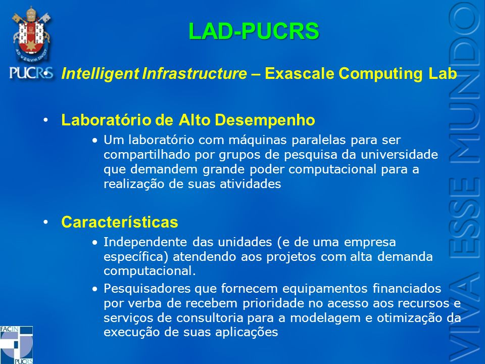 LAD-PUCRS Intelligent Infrastructure – Exascale Computing Lab