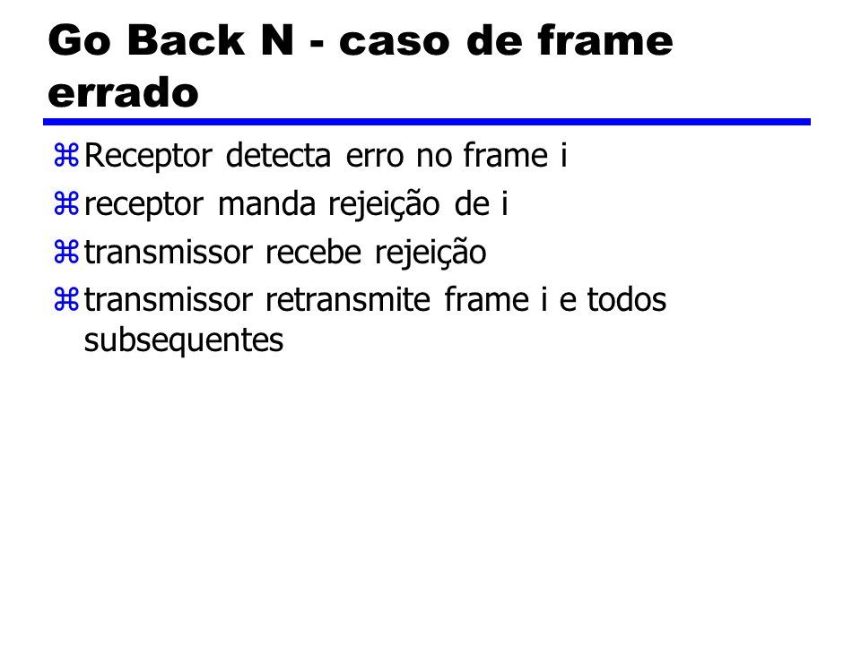 Go Back N - caso de frame errado