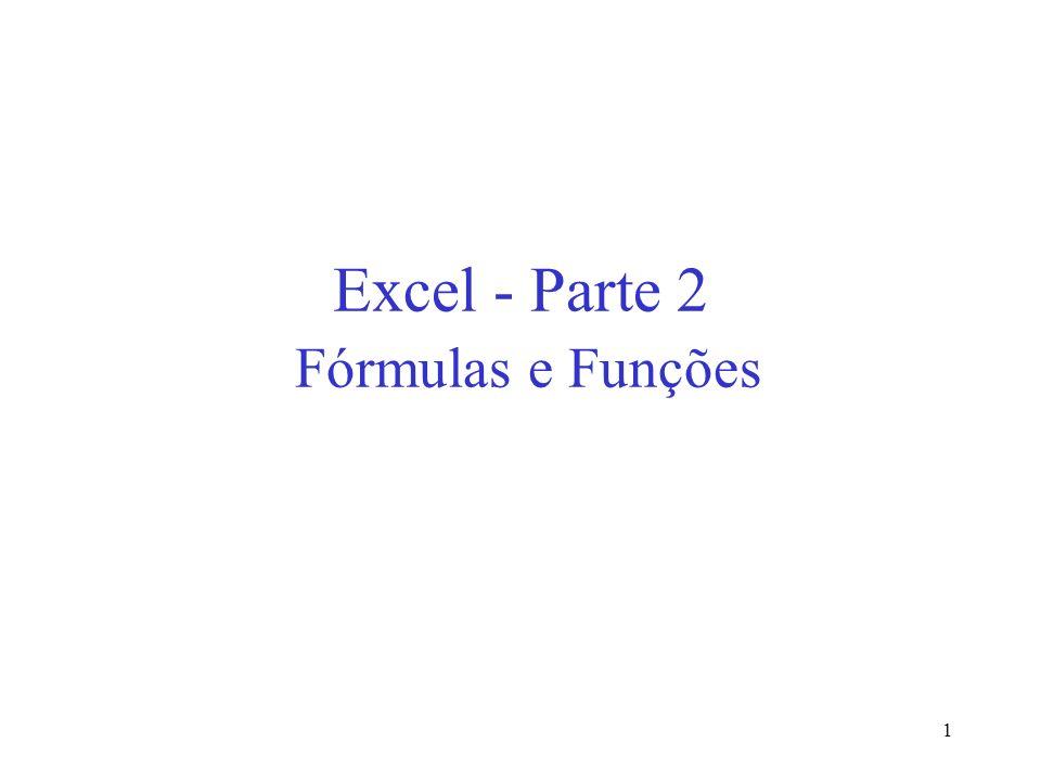 Excel - Parte 2 Fórmulas e Funções
