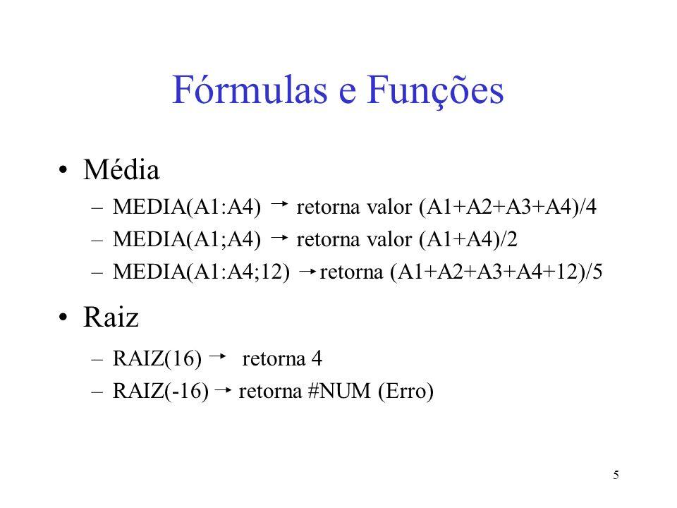 Fórmulas e Funções Média Raiz