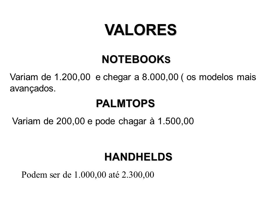 VALORES NOTEBOOKS PALMTOPS HANDHELDS