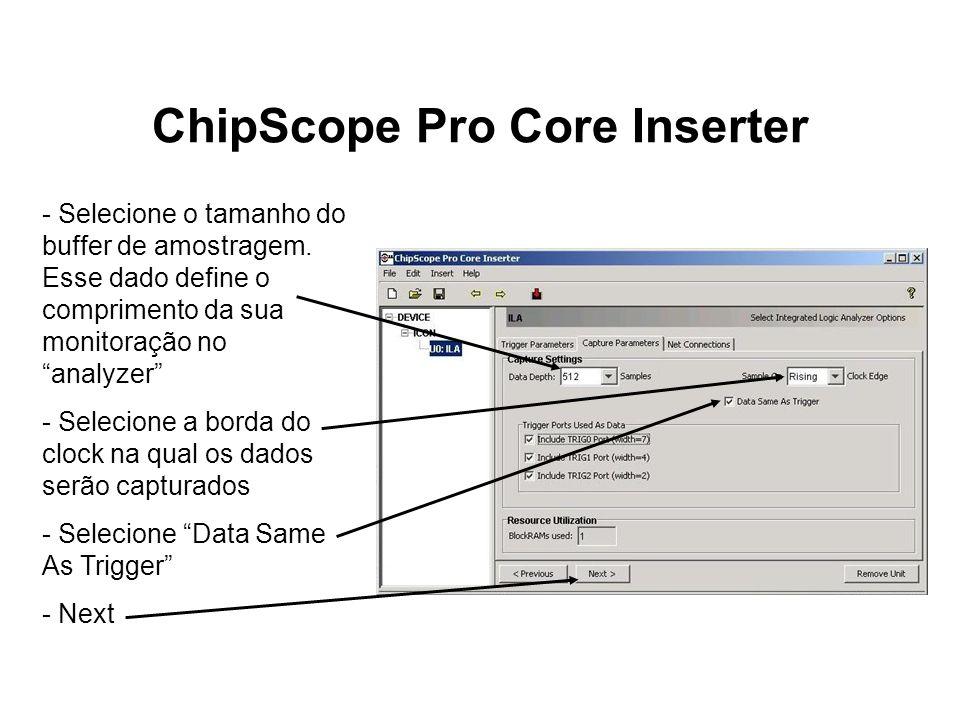 ChipScope Pro Core Inserter
