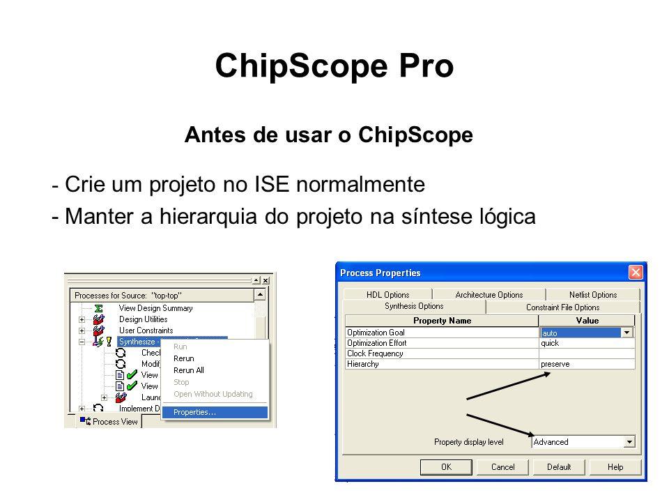 Antes de usar o ChipScope