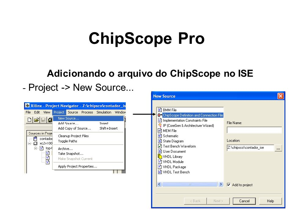 Adicionando o arquivo do ChipScope no ISE