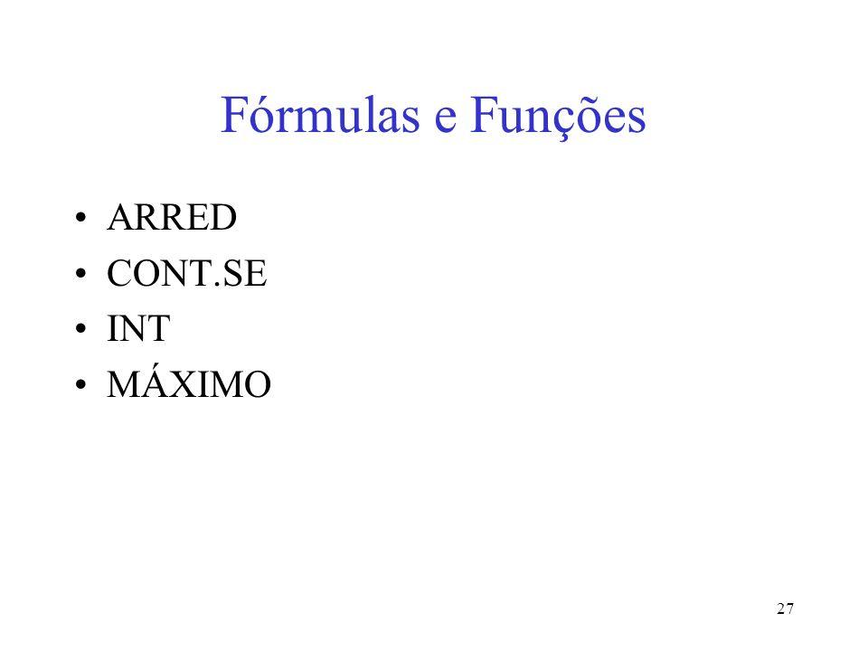 Fórmulas e Funções ARRED CONT.SE INT MÁXIMO