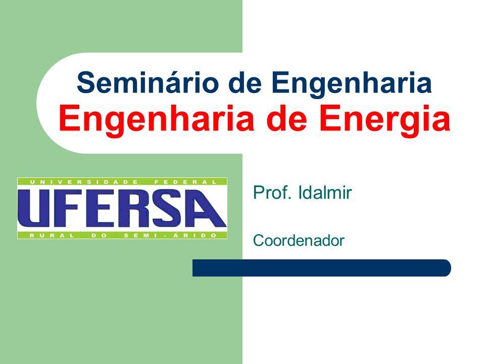 Seminário de Engenharia Engenharia de Energia