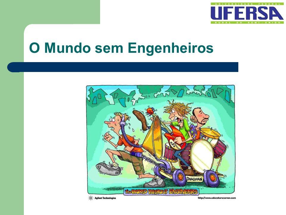 O Mundo sem Engenheiros