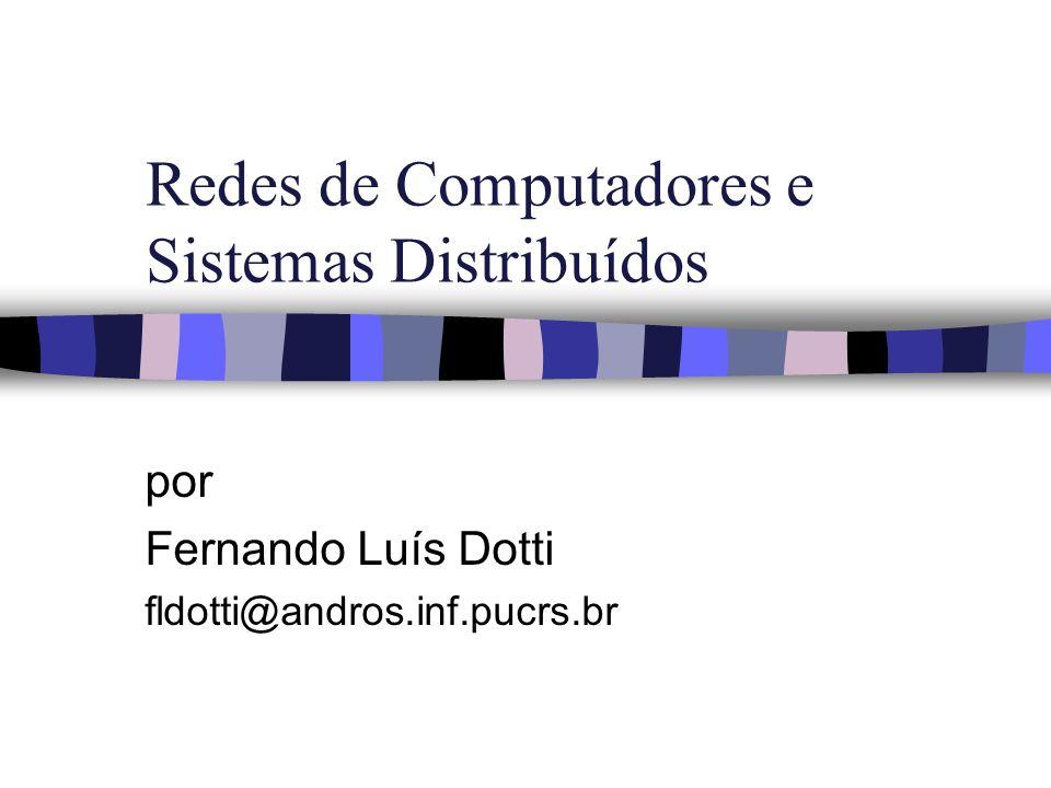 Redes de Computadores e Sistemas Distribuídos