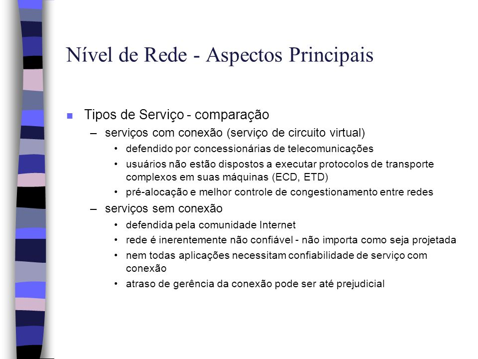 Nível de Rede - Aspectos Principais