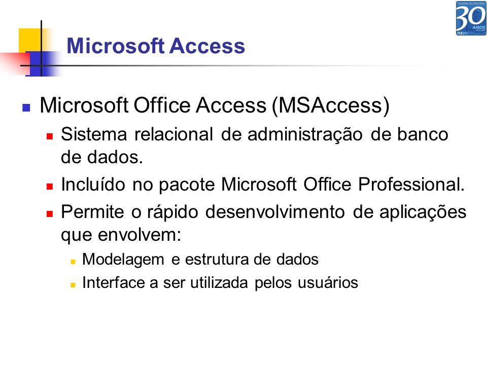 Microsoft Office Access (MSAccess)