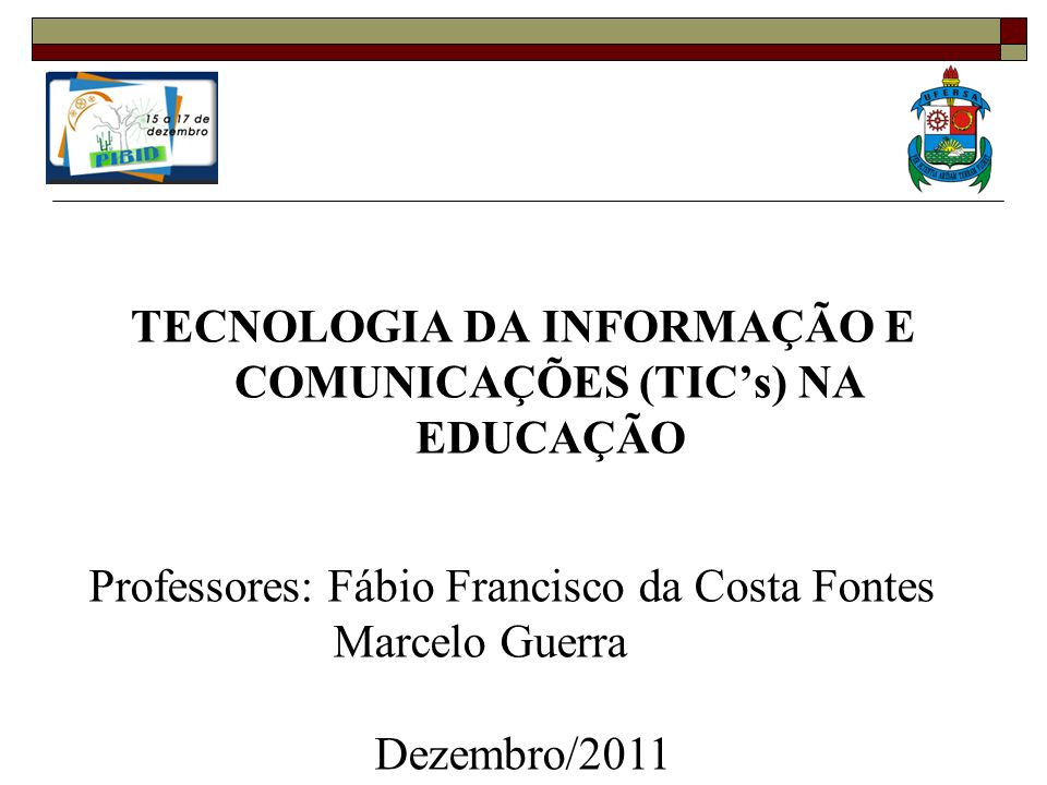 TECNOLOGIA DA INFORMAÇÃO E COMUNICAÇÕES (TIC's) NA EDUCAÇÃO