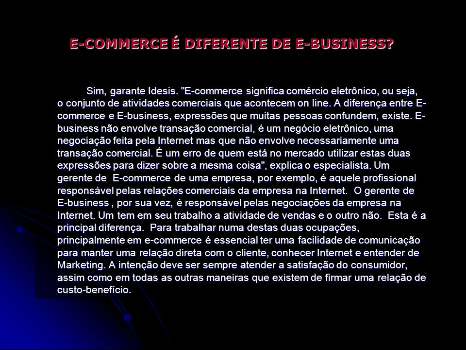E-COMMERCE É DIFERENTE DE E-BUSINESS