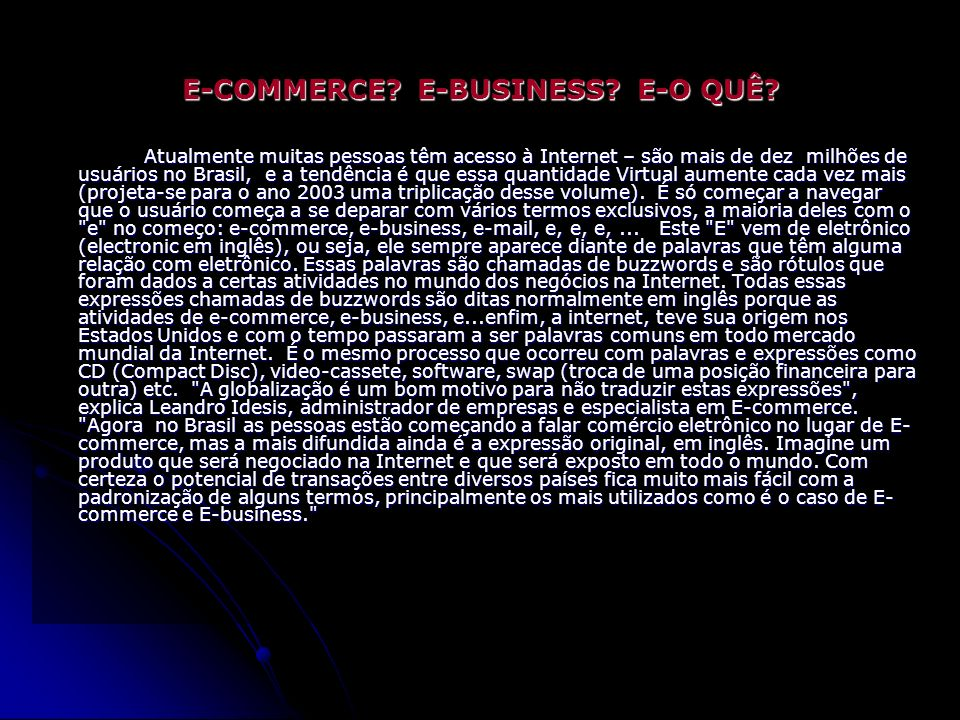 E-COMMERCE E-BUSINESS E-O QUÊ