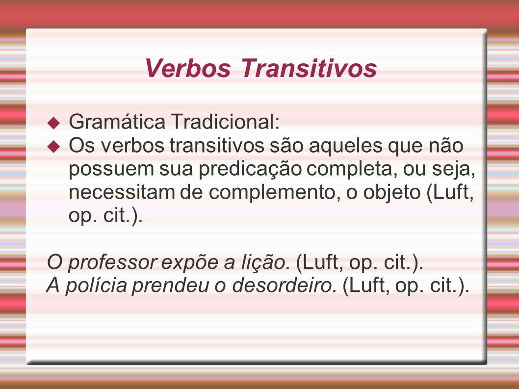 Verbos Transitivos Gramática Tradicional: