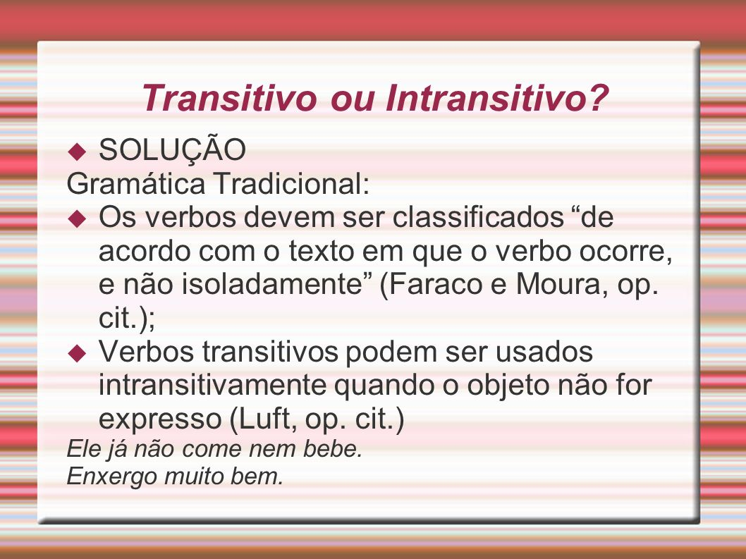 Transitivo ou Intransitivo