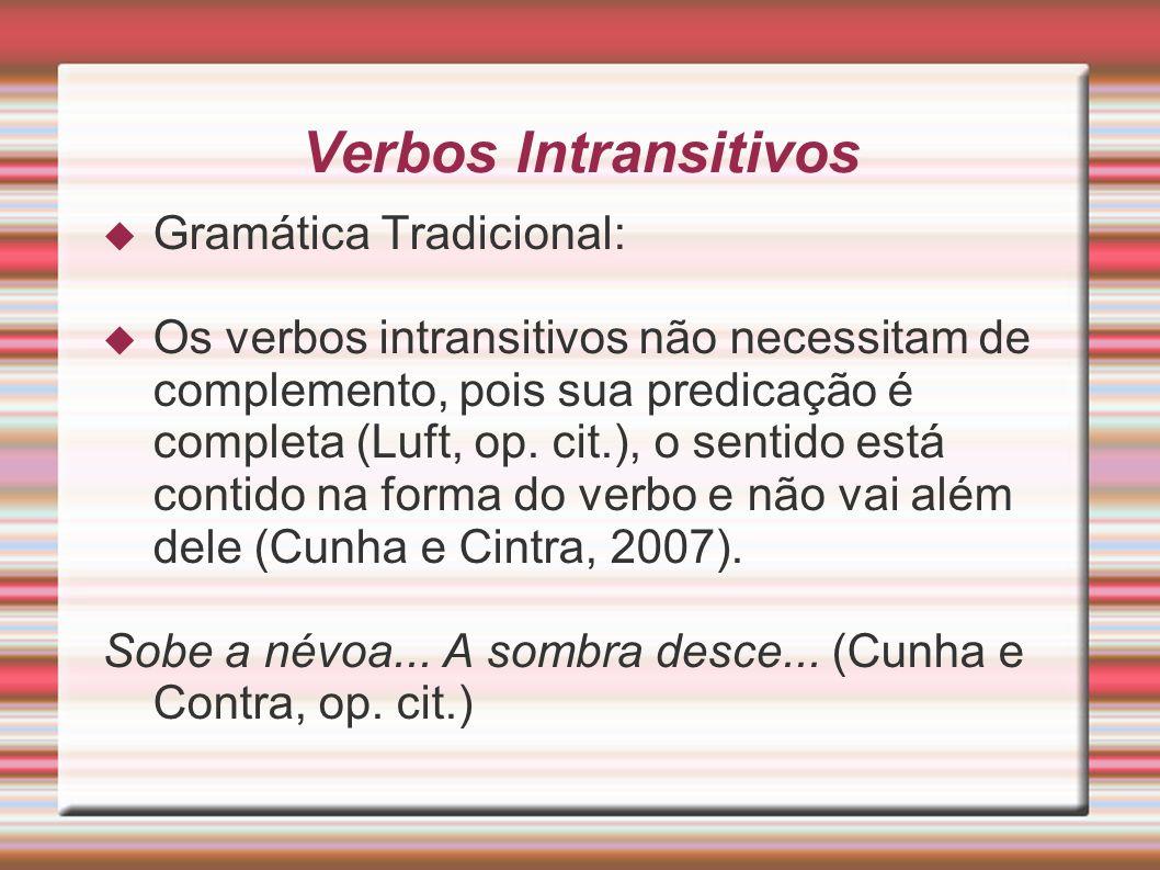 Verbos Intransitivos Gramática Tradicional: