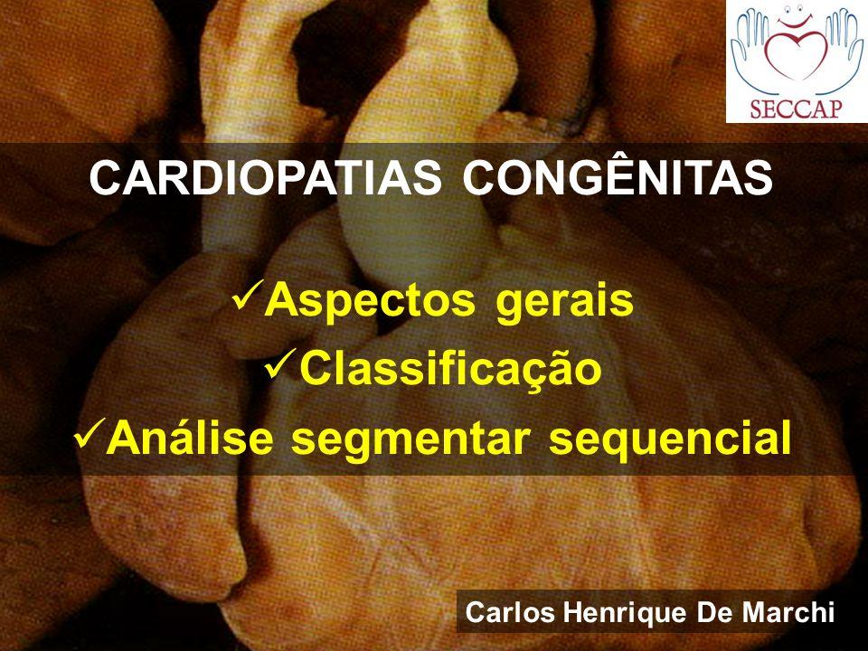 CARDIOPATIAS CONGÊNITAS Carlos Henrique De Marchi