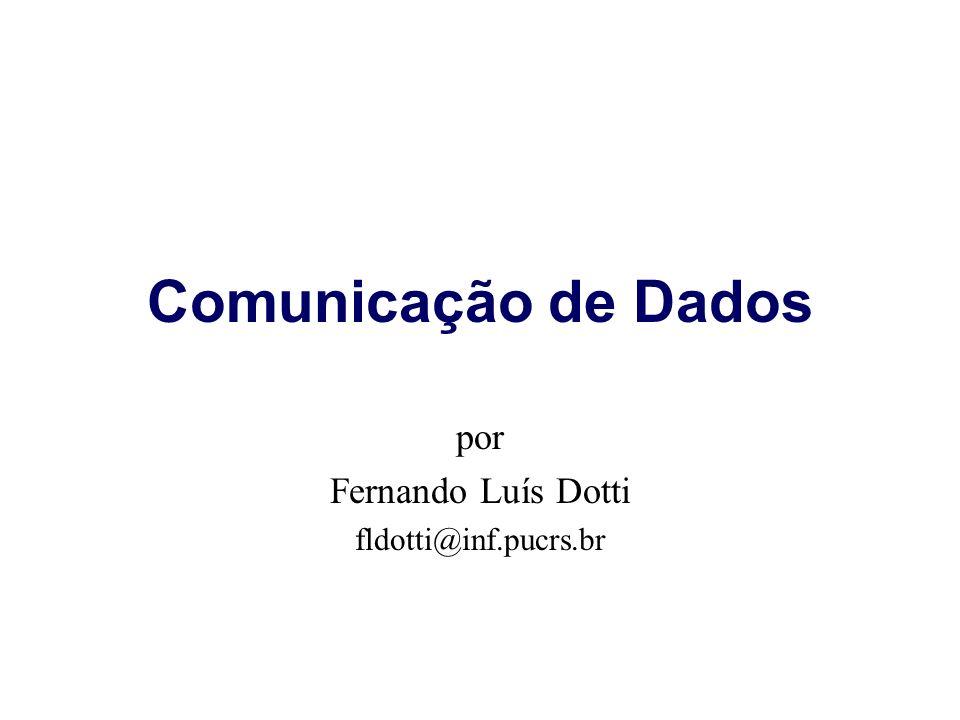 por Fernando Luís Dotti fldotti@inf.pucrs.br