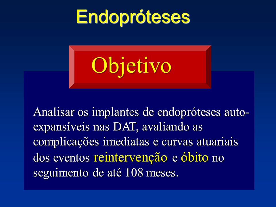 Objetivo Endopróteses