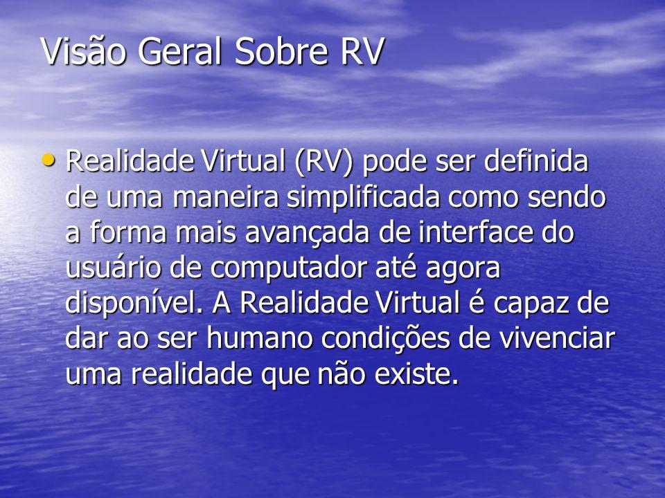 Visão Geral Sobre RV
