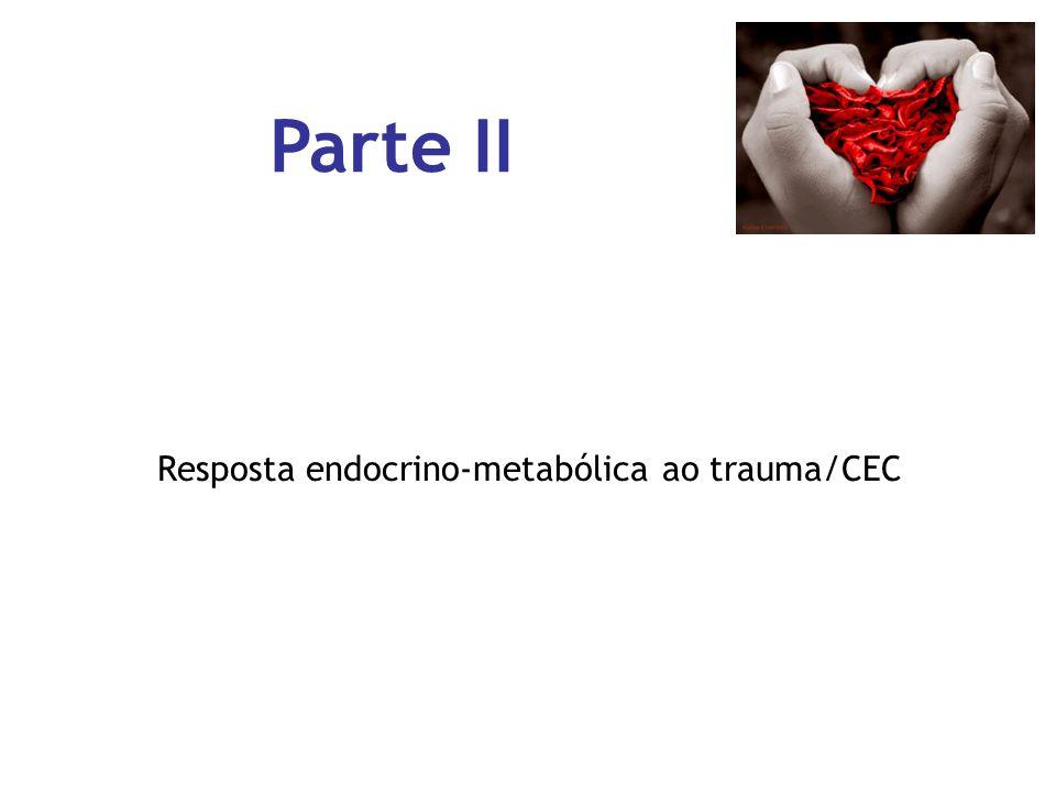 Resposta endocrino-metabólica ao trauma/CEC