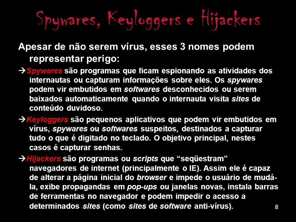 Spywares, Keyloggers e Hijackers