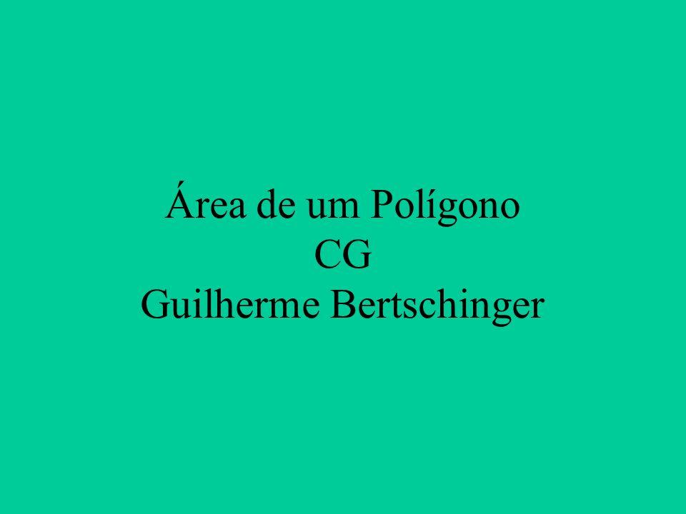 Área de um Polígono CG Guilherme Bertschinger