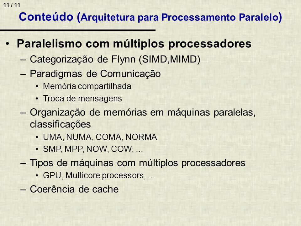 Conteúdo (Arquitetura para Processamento Paralelo)