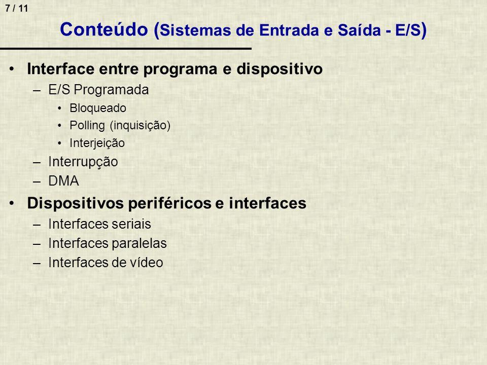 Conteúdo (Sistemas de Entrada e Saída - E/S)